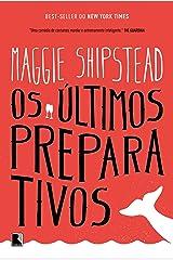Os Últimos Preparativos (Em Portuguese do Brasil) Paperback