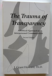 The Trauma of Transparency
