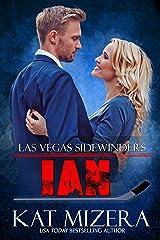 Ian (Las Vegas Sidewinders Book 15) Kindle Edition