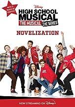 High School Musical The Musical: The Series Novelization