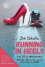 Running in Heels: From ICU to ultramarathon