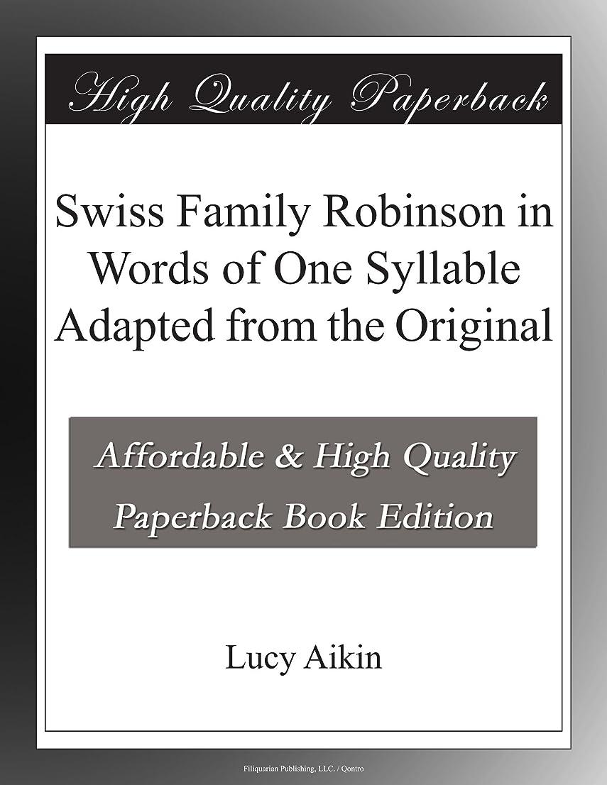 ロック摂動警報Swiss Family Robinson in Words of One Syllable Adapted from the Original