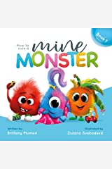 How to Cure a MINE monster! (Monster Manners Lab) Kindle Edition