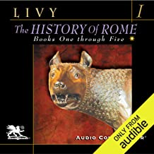 The History of Rome, Volume 1, Books 1 - 5