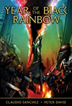 Year of the Black Rainbow (The Amory Wars Book 1)