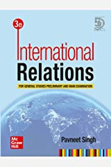 International Relations: For General Studies Preliminary and Main Examination 3rd Edition Paperback