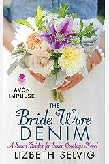 The Bride Wore Denim: A Seven Brides for Seven Cowboys Novel Kindle Edition