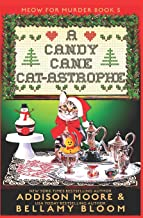 A Candy Cane Cat-astrophe: Cozy Mystery (MEOW FOR MURDER)