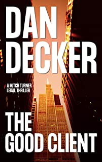The Good Client (Mitch Turner Legal Thrillers Book 1)