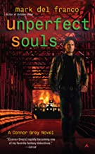Unperfect Souls (Connor Grey Book 4)