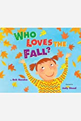 Who Loves the Fall? Kindle Edition