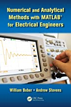 Numerical and Analytical Methods with MATLAB for Electrical Engineers (Applied and Computational Mechanics)