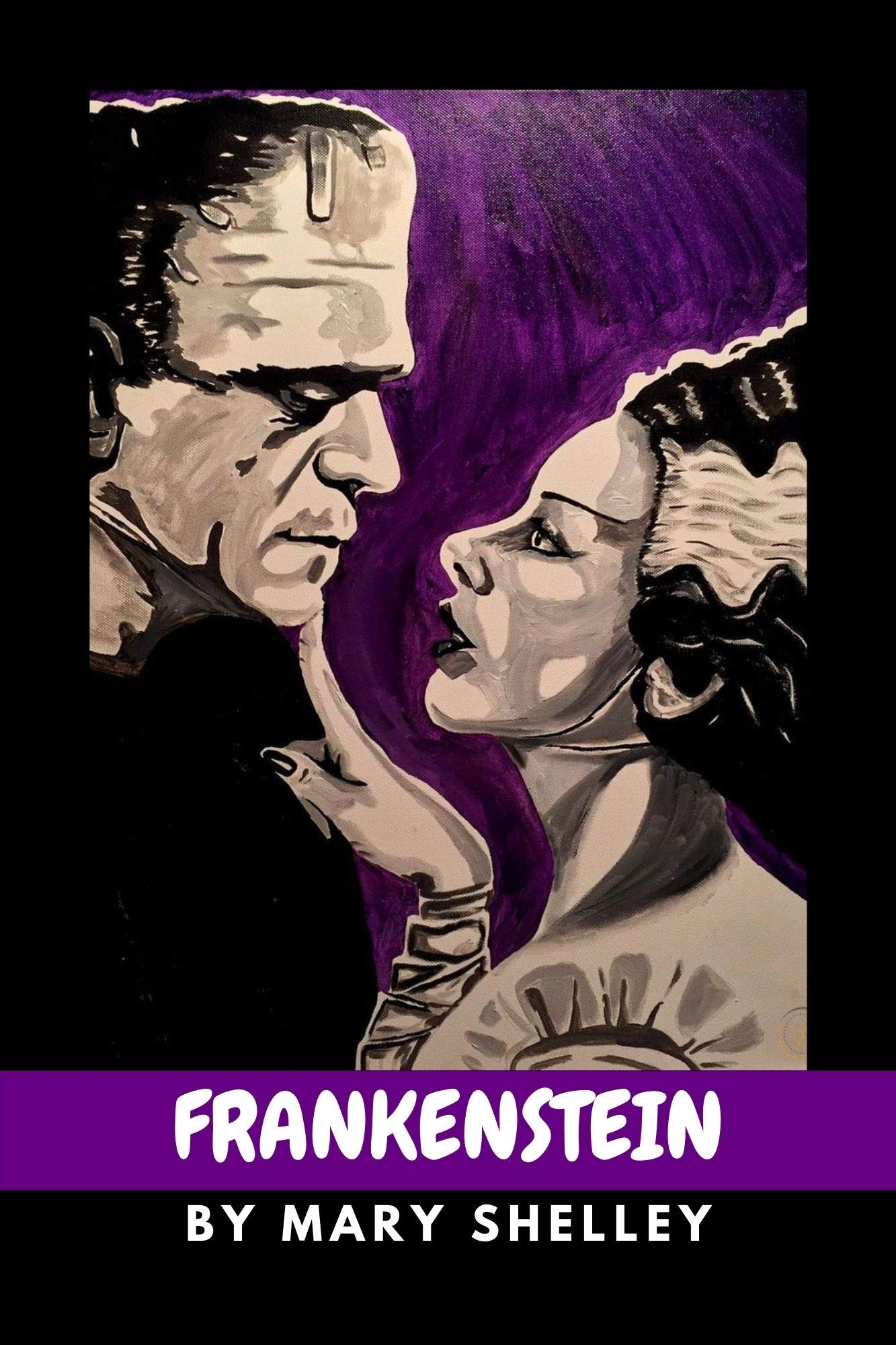 Frankenstein by Mary Shelley (Annotated)