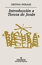 Introducción a Teresa de Jesús (Narrativas hispánicas nº 644) (Spanish Edition)