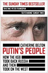 Putin's People: A Times Book of the Year 2021 Kindle Edition