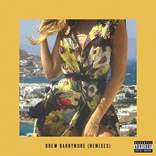 Drew Barrymore (Remixes) [Explicit]