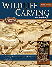 Wildlife Carving in Relief, Second Edition Revised and Expanded: Carving Techniques and Patterns (Fox Chapel Publishing) 39 Line & Shaded Patterns for Deer, Elk, Fish, Buffalo, Bears, Birds, and More