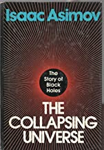 THE COLLAPSING UNIVERSE by ISAAC ASIMOV Walker 1977 BCE HC Story of Black Holes