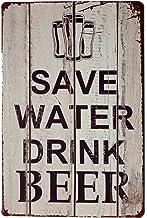 Pôster erlood Save Water Drink Beer Tin Signs Vintage Retro Wall Plaque Retro Metal Bar Pub 12 X 8