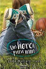 Um herói para mim (Portuguese Edition) Kindle Edition
