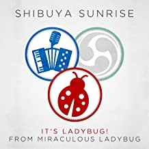 It's Ladybug (From