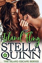 Island Fling: Island Escape Series, Book 3 Kindle Edition