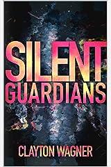 Silent Guardians Kindle Edition