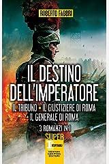Il destino dell'imperatore. 3 romanzi in 1 (eNewton Narrativa) Formato Kindle