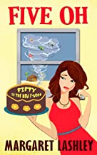 Five Oh: Fifty is the New F-Word (A Val Fremden Mystery Book 5)
