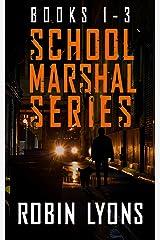 SCHOOL MARSHAL SERIES (Books 1-3) Kindle Edition