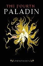 The Fourth Paladin