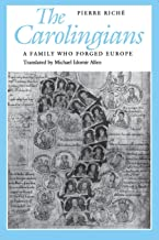 The Carolingians : A Family Who Forged Europe