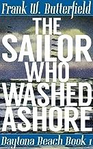 The Sailor Who Washed Ashore (Daytona Beach Book 1)