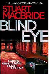 Blind Eye (Logan McRae, Book 5) Kindle Edition