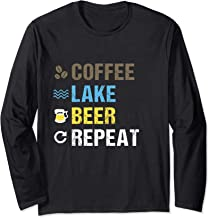 Coffee Lake Beer Repeat | Lakefront Living Art Shirt Gift Long Sleeve T-Shirt