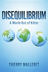 Disequilibrium: A World Out Of Kilter (English Edition) Format Kindle