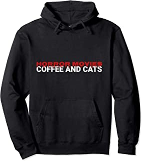 Horror Movie Coffee And Cats Scary Horror Movie Lovers Pullover Hoodie