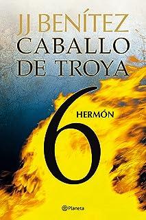 Hermón. Caballo de Troya 6 (Biblioteca J. J. Benítez)