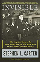 Invisible: The Forgotten Story of the Black Woman Lawyer Who Took Down America's Most Powerful Mobster PDF