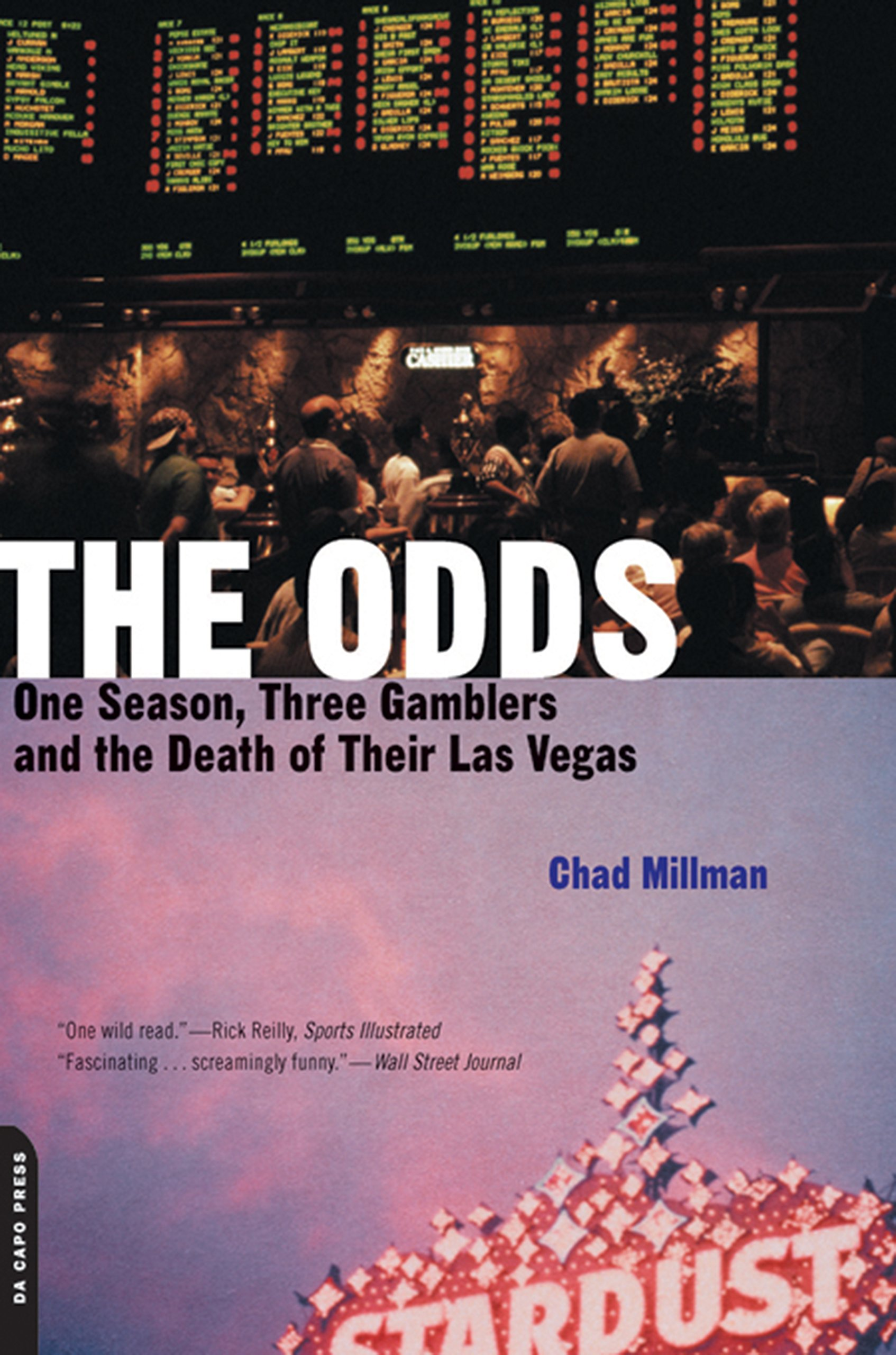 Image OfThe Odds: One Season, Three Gamblers And The Death Of Their Las Vegas