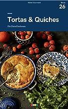 Tortas & Quiches: Tá na Mesa