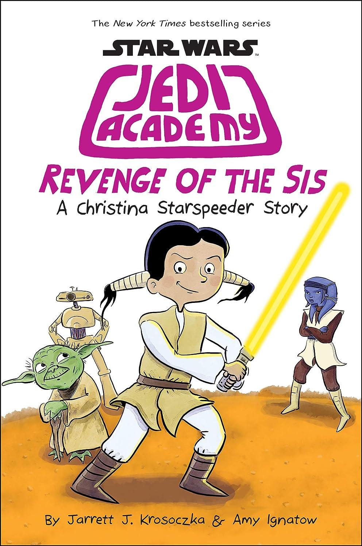 仲人ロゴコーチRevenge of the Sis (Star Wars: Jedi Academy #7) (English Edition)