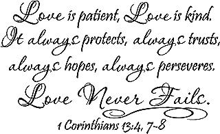 Epic Designs #2 Love is Patient, Love is Kind. It Always Protects, Always Trusts, Always Hopes, Always peseveres. Love Never Fails 1 Corinthians 13:4, 7-8 Religious Wall Sayings Vinyl Decal Art