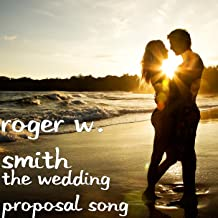 The Wedding Proposal Song