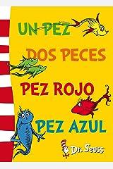 Un pez, dos peces, pez rojo, pez azul (Colección Dr. Seuss) Versión Kindle