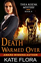 Death Warmed Over (The Thea Kozak Mystery Series, Book 8)
