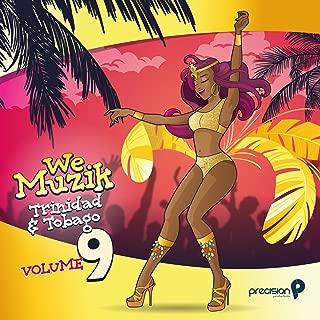 We Muzik, Vol. 9: Soca 2018 Trinidad and Tobago Carnival