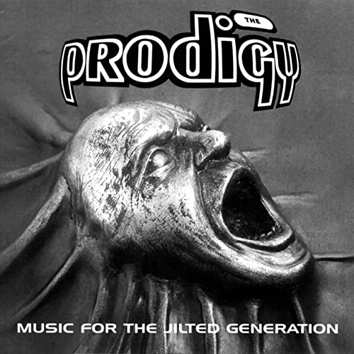 Music For The Jilted Generation / The Prodigy