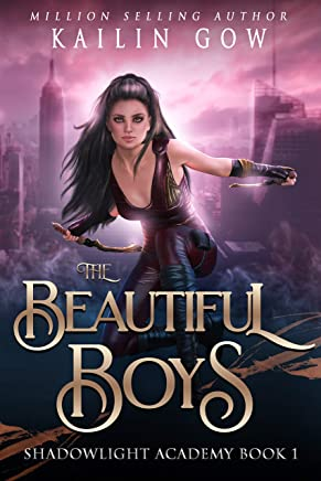 The Beautiful Boys: A High School NA Reverse Harem Paranormal Bully Romance (Shadowlight Academy Book 1)