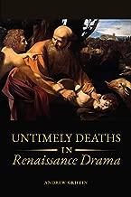 Untimely Deaths in Renaissance Drama
